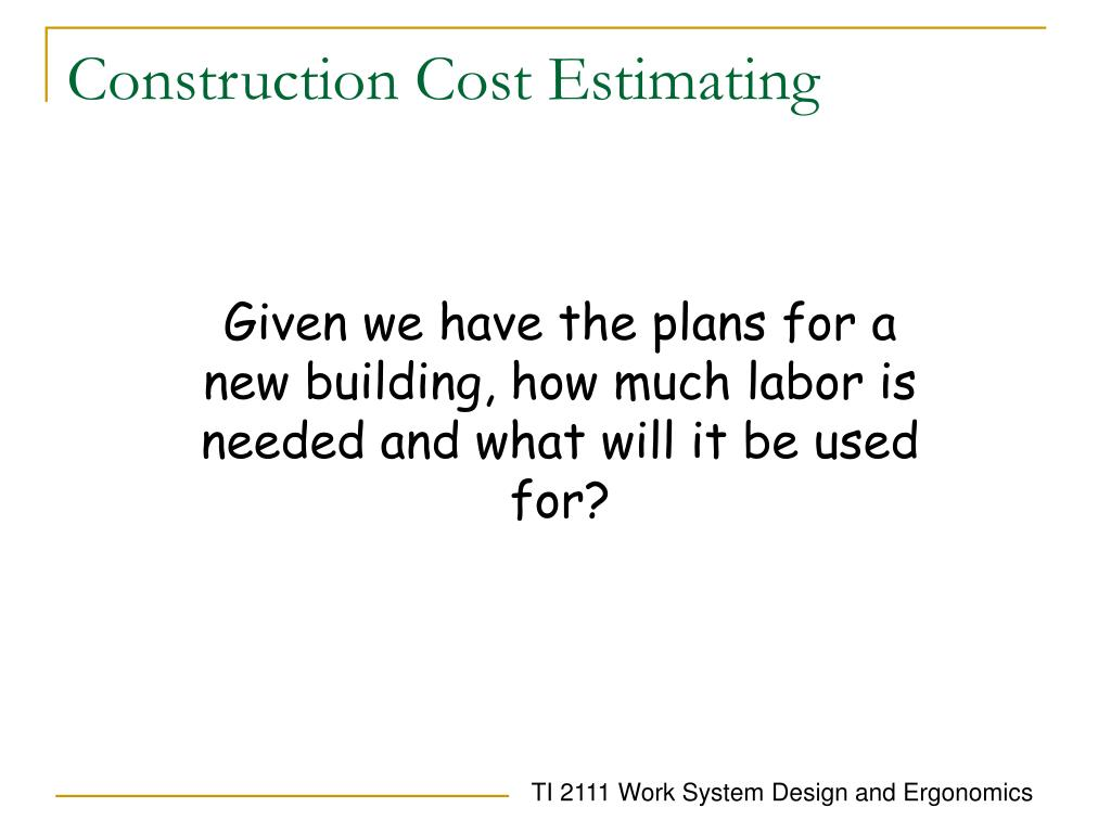 Construction Cost Estimating