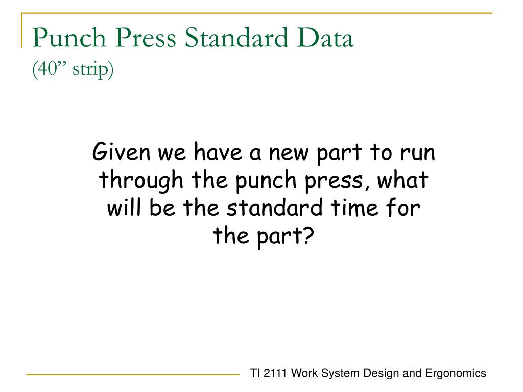 Punch Press Standard Data
