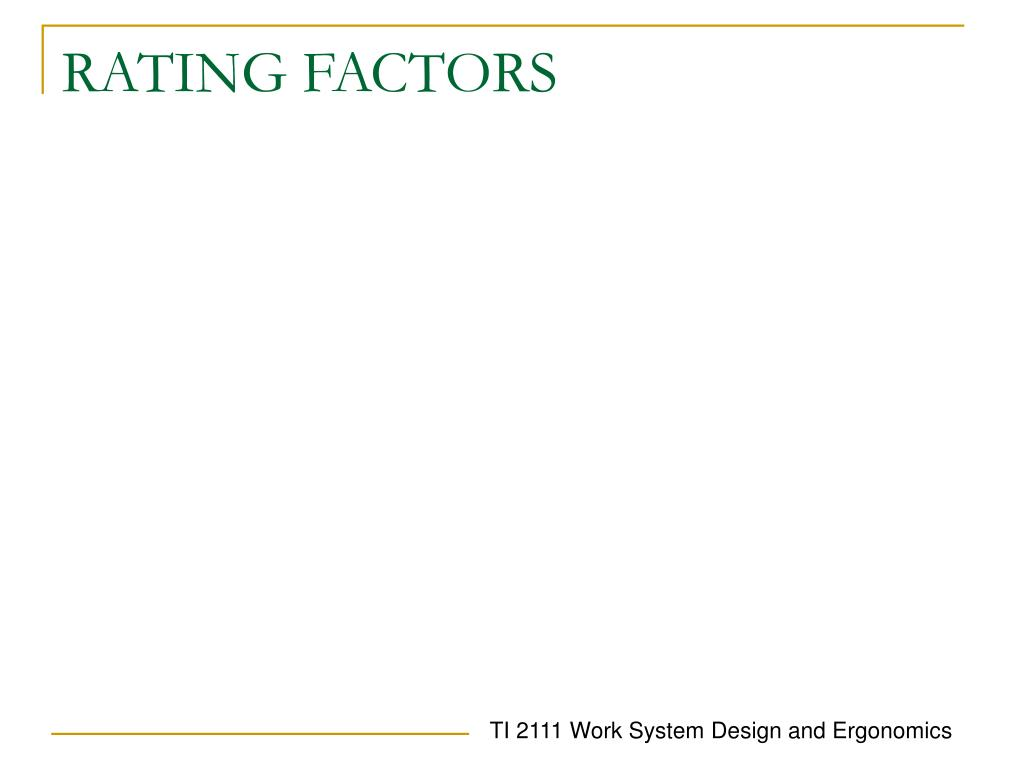 RATING FACTORS