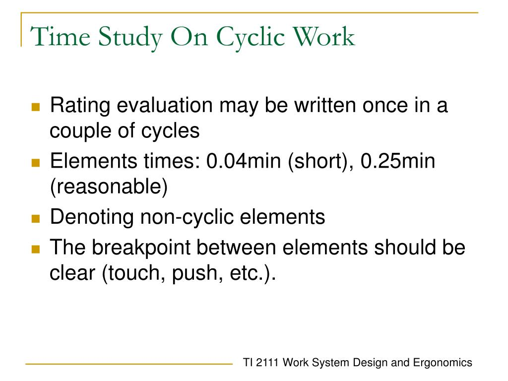 Time Study On Cyclic Work