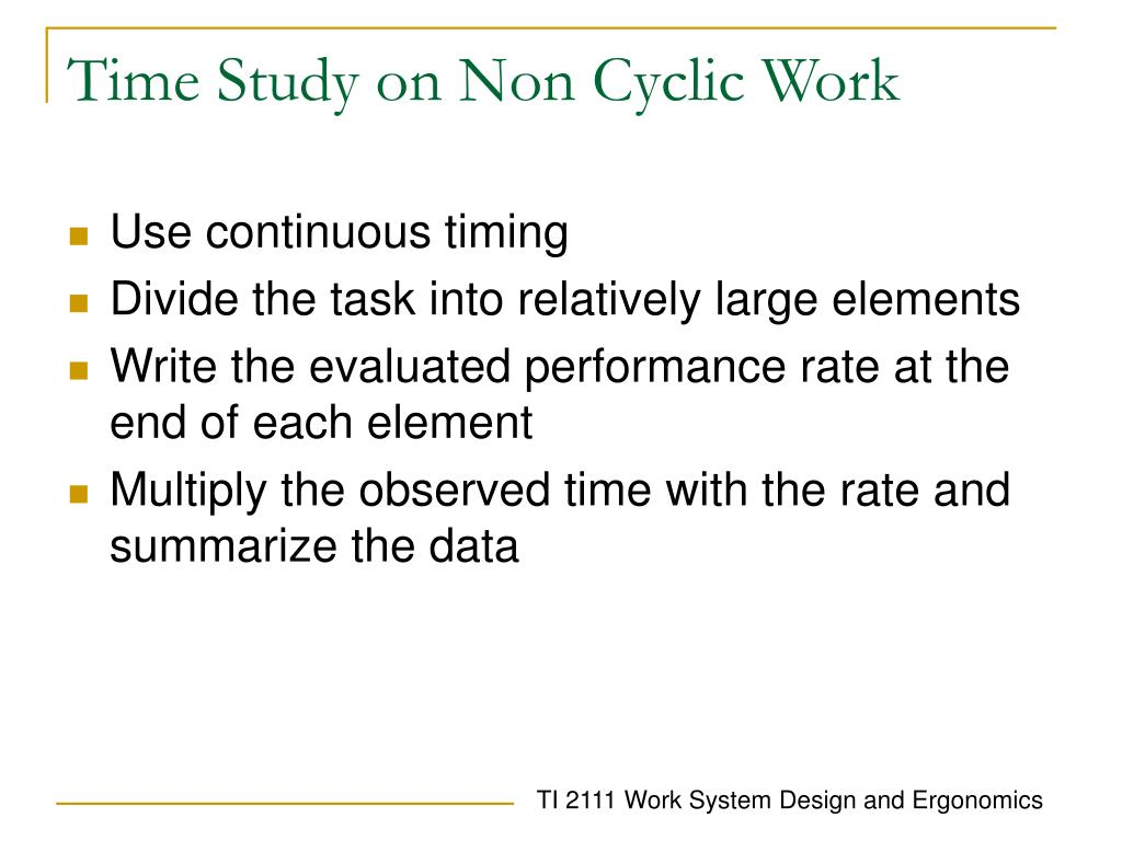 Time Study on Non Cyclic Work