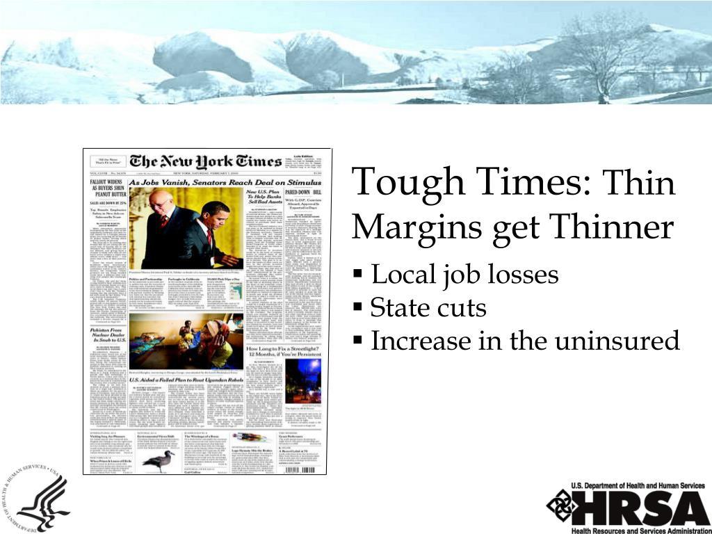 Tough Times: