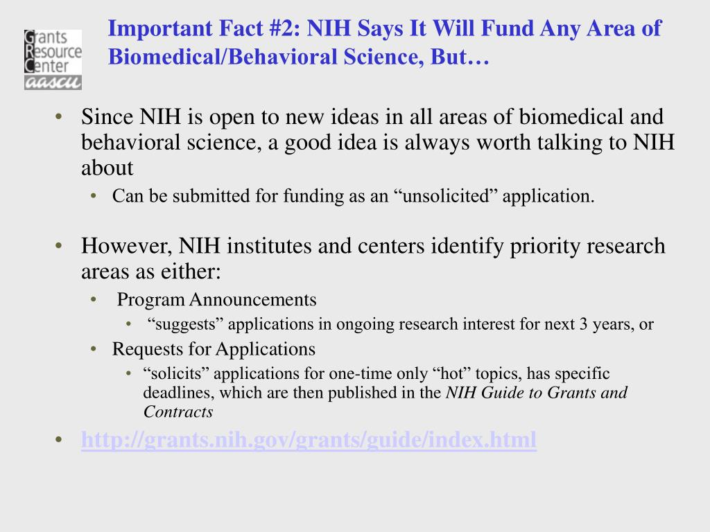 Important Fact #2: NIH Says It Will Fund Any Area of Biomedical/Behavioral Science, But…