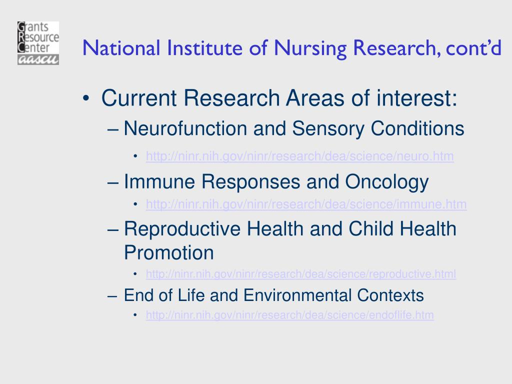 National Institute of Nursing Research, cont'd