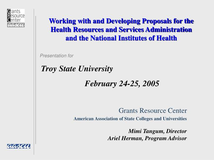 Working with and Developing Proposals for the Health Resources and Services Administration and the N...