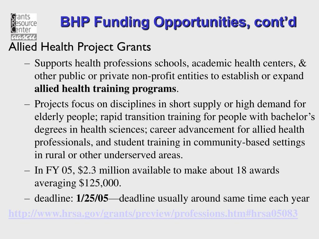 BHP Funding Opportunities, cont'd