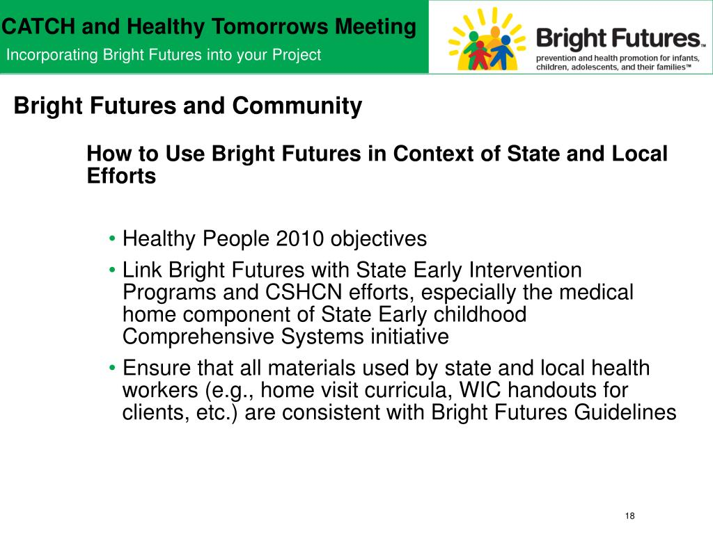 Bright Futures and Community