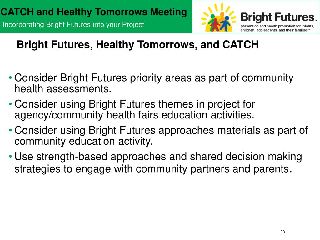 Bright Futures, Healthy Tomorrows, and CATCH