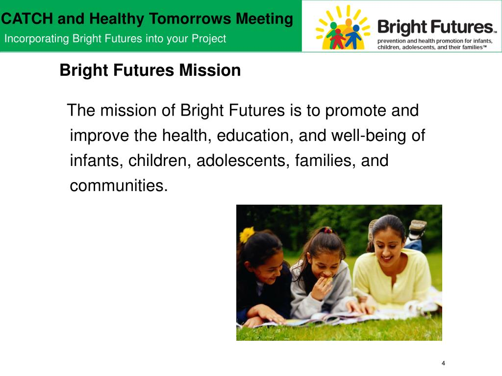 Bright Futures Mission