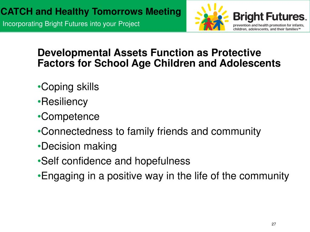Developmental Assets Function as Protective Factors for School Age Children and Adolescents