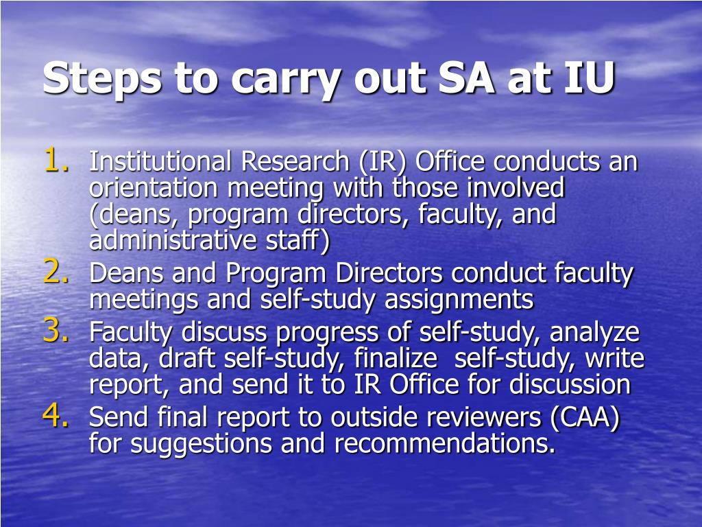 Steps to carry out SA at IU