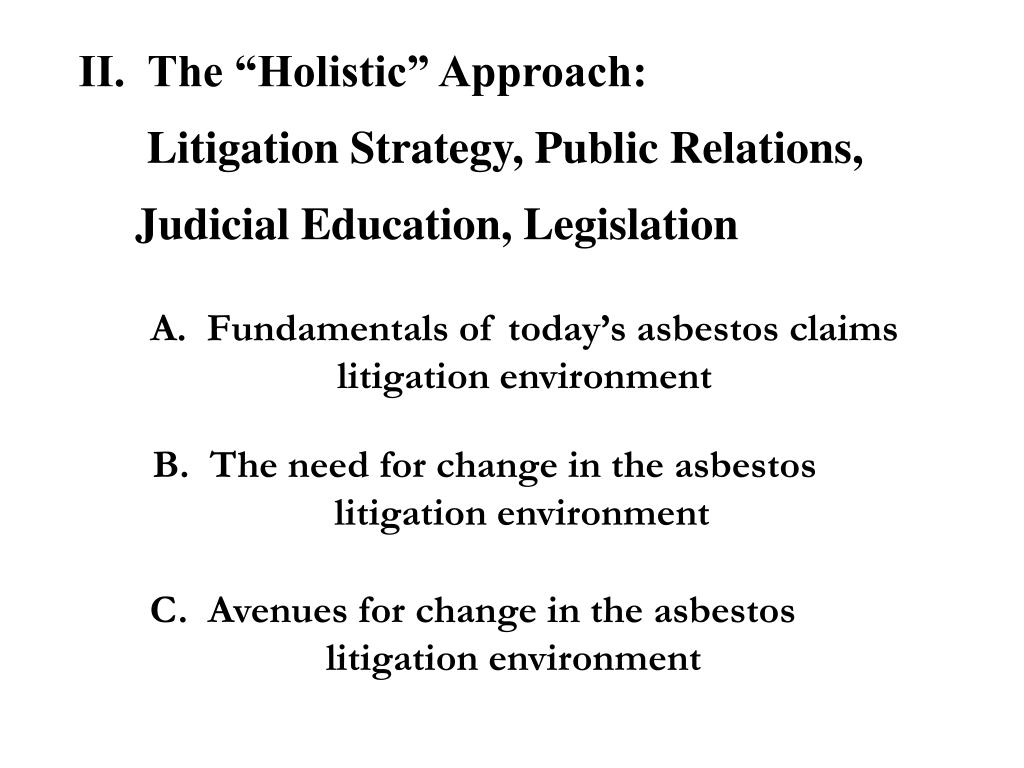"II.  The ""Holistic"" Approach:"