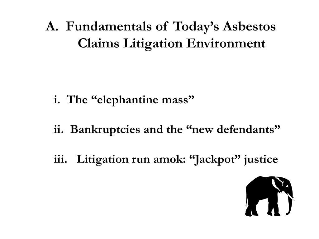 A.  Fundamentals of Today's Asbestos
