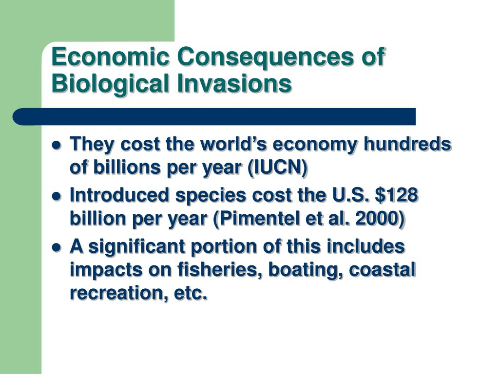 Economic Consequences of Biological Invasions