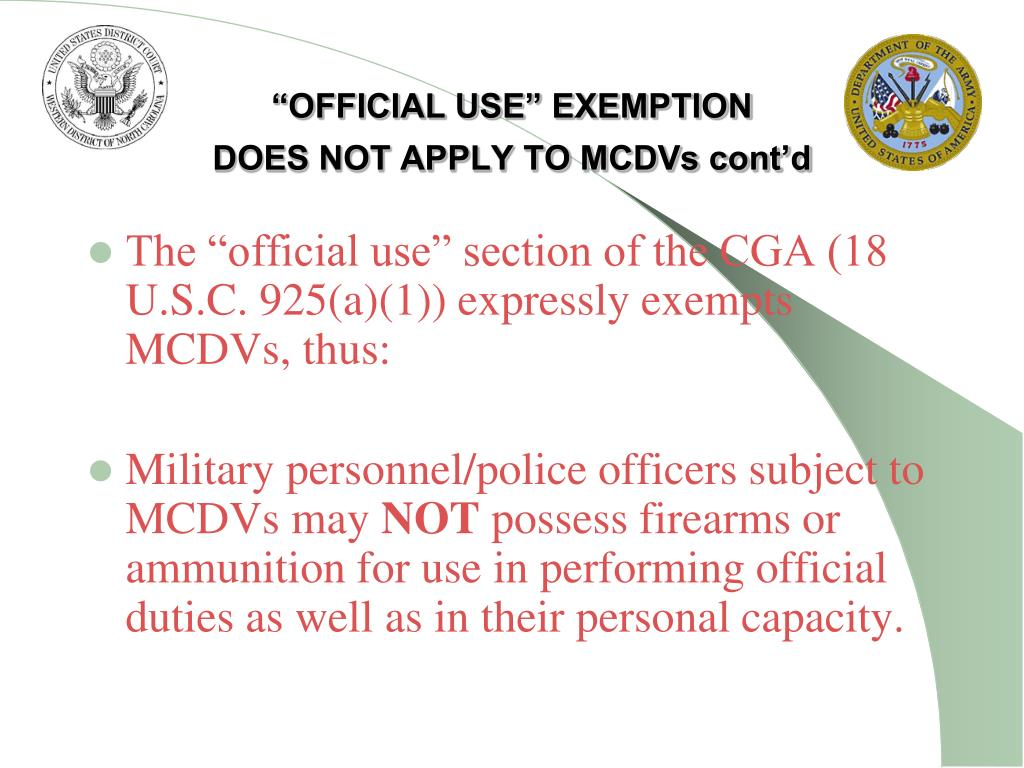 """OFFICIAL USE"" EXEMPTION"