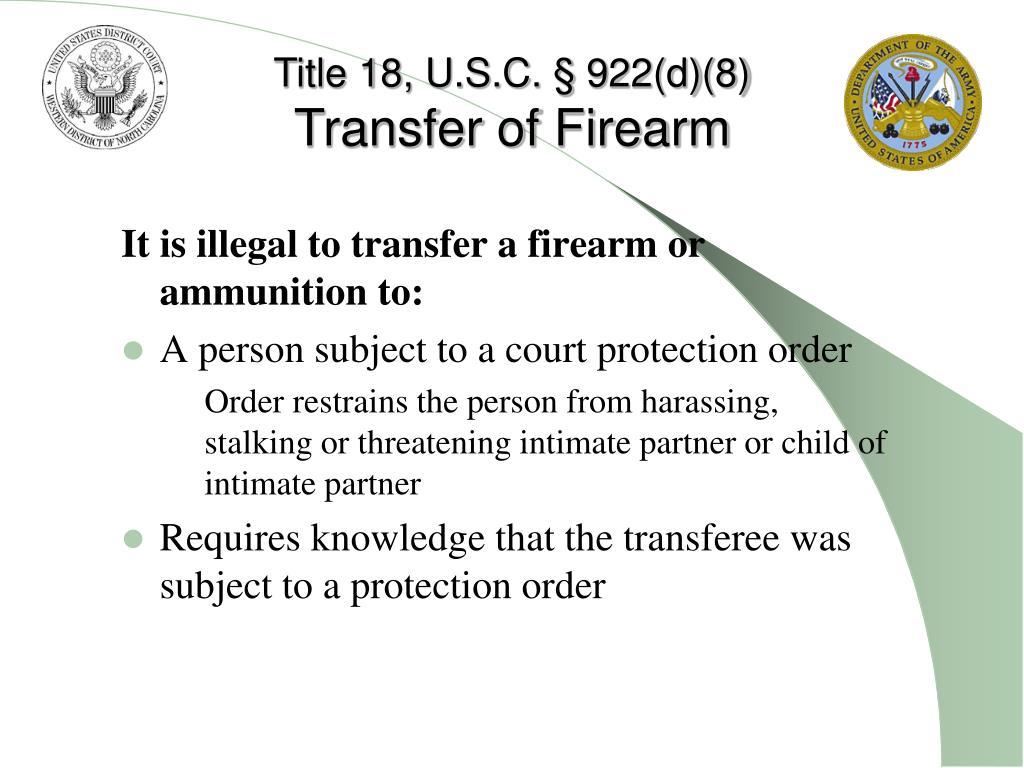 Title 18, U.S.C. § 922(d)(8)