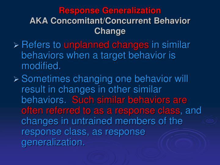 Response Generalization