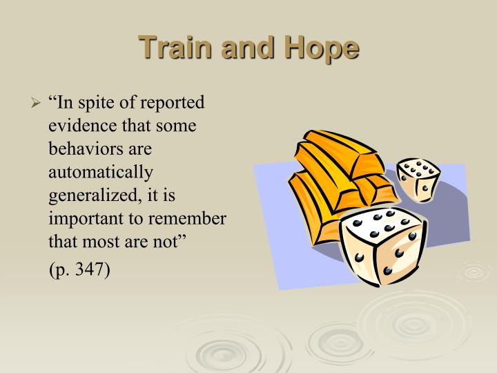 Train and Hope