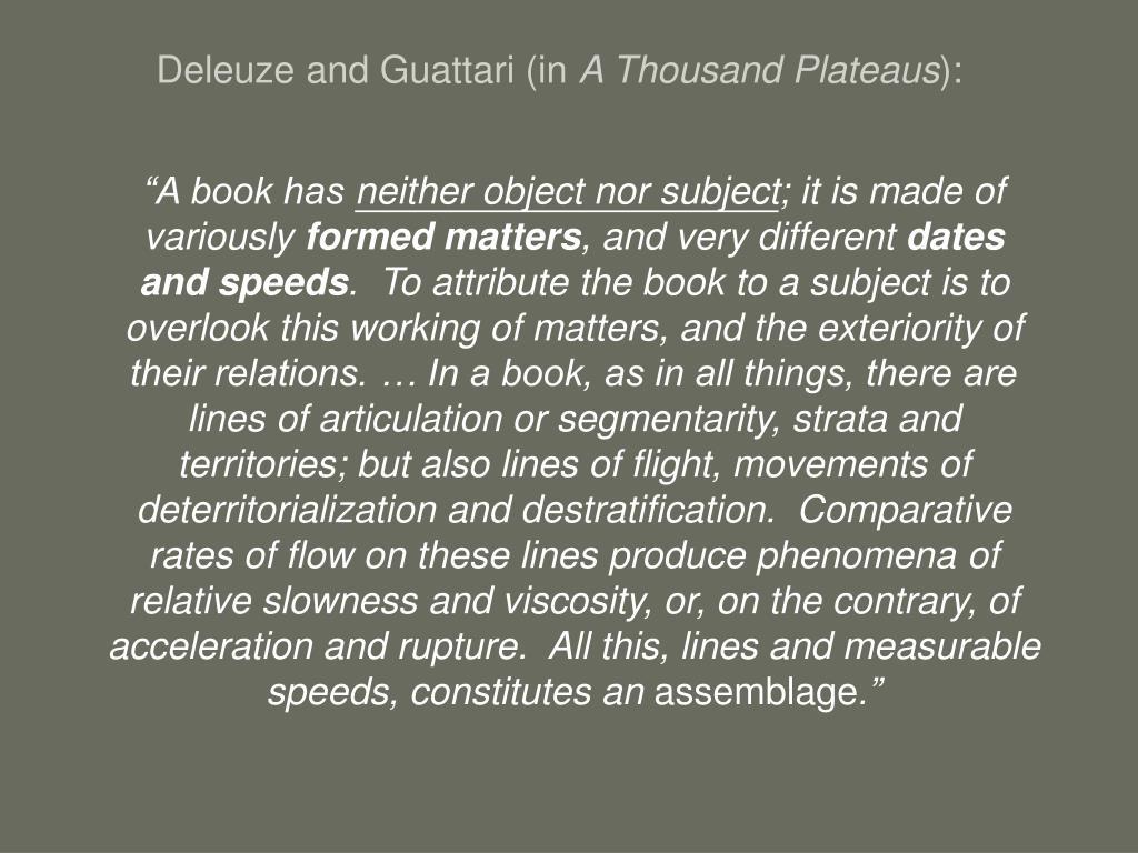 Deleuze and Guattari (in