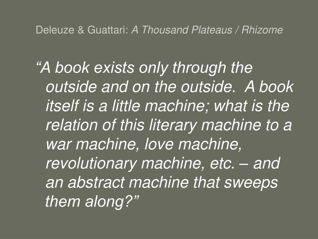 Deleuze & Guattari: