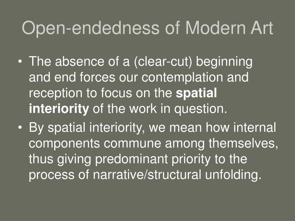 Open-endedness of Modern Art