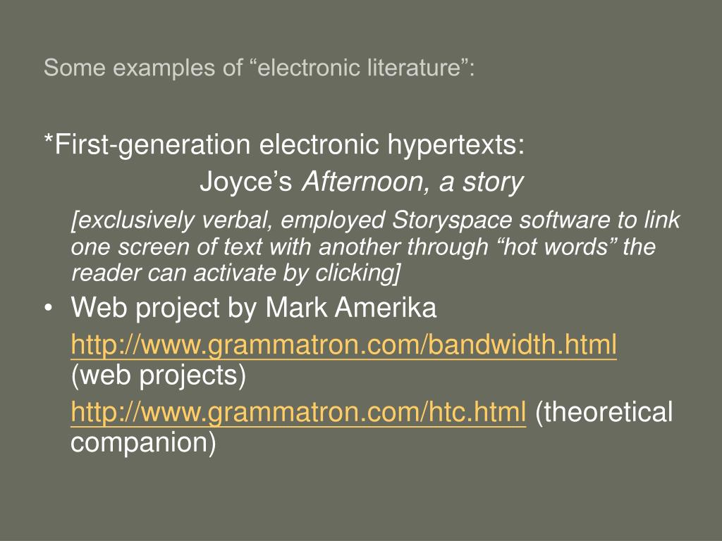 "Some examples of ""electronic literature"":"