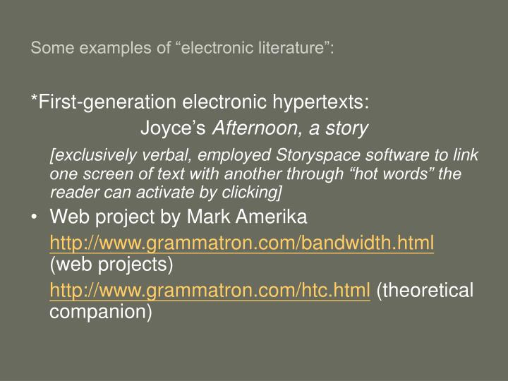 Some examples of electronic literature