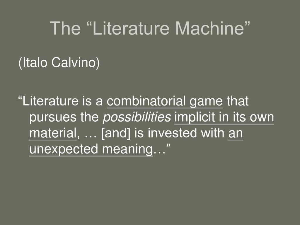 "The ""Literature Machine"""