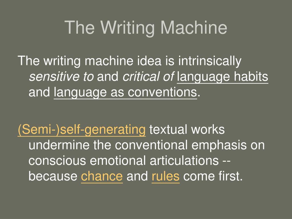 The Writing Machine