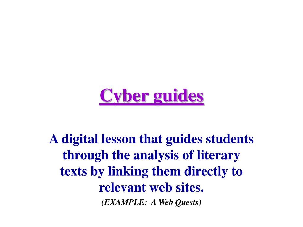 Cyber guides