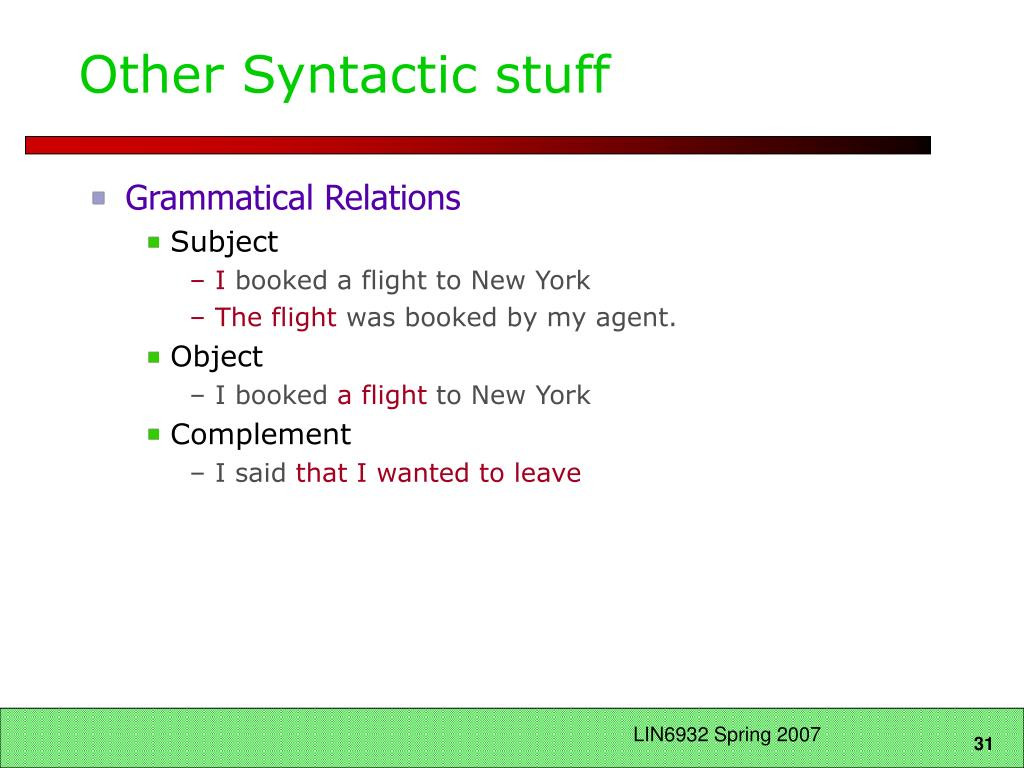 Other Syntactic stuff