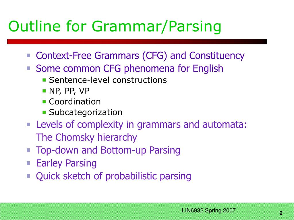 Outline for Grammar/Parsing