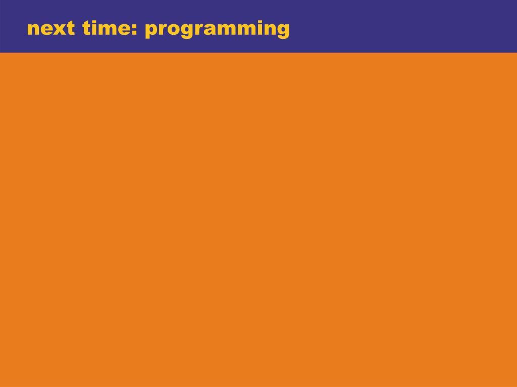 next time: programming