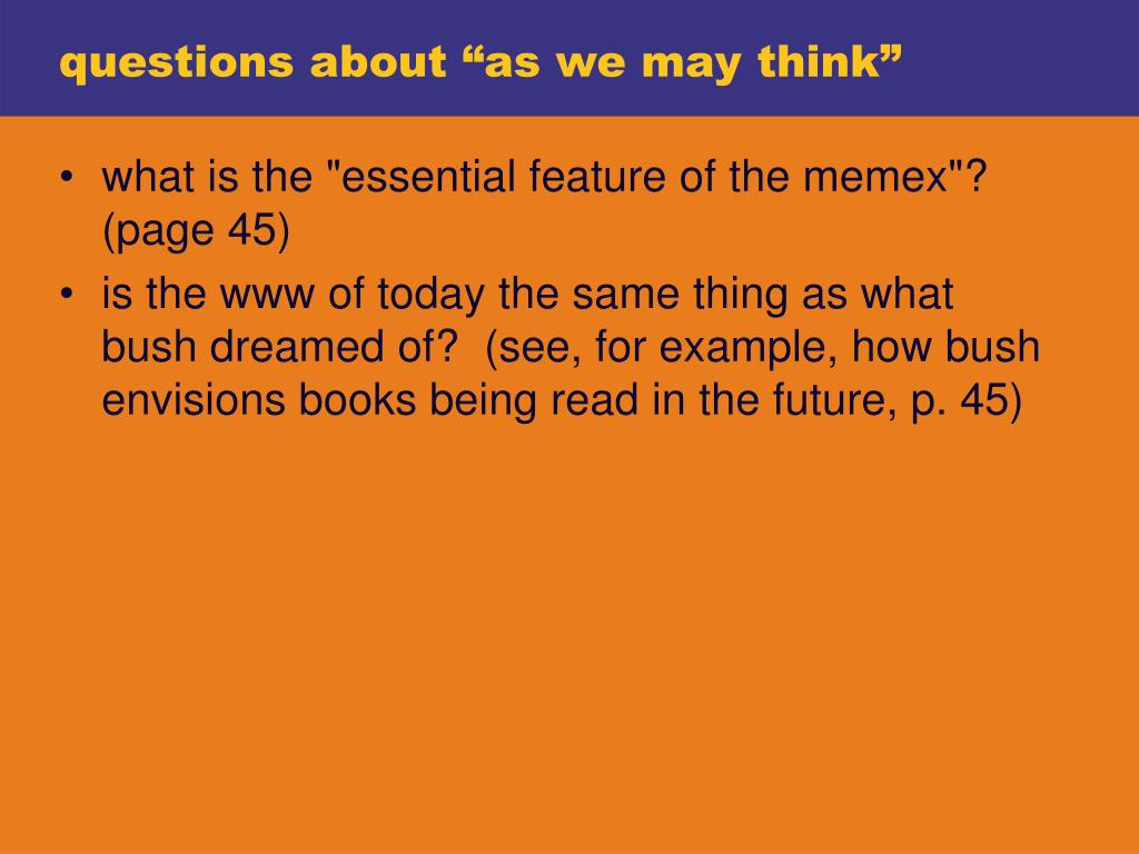 """questions about """"as we may think"""""""