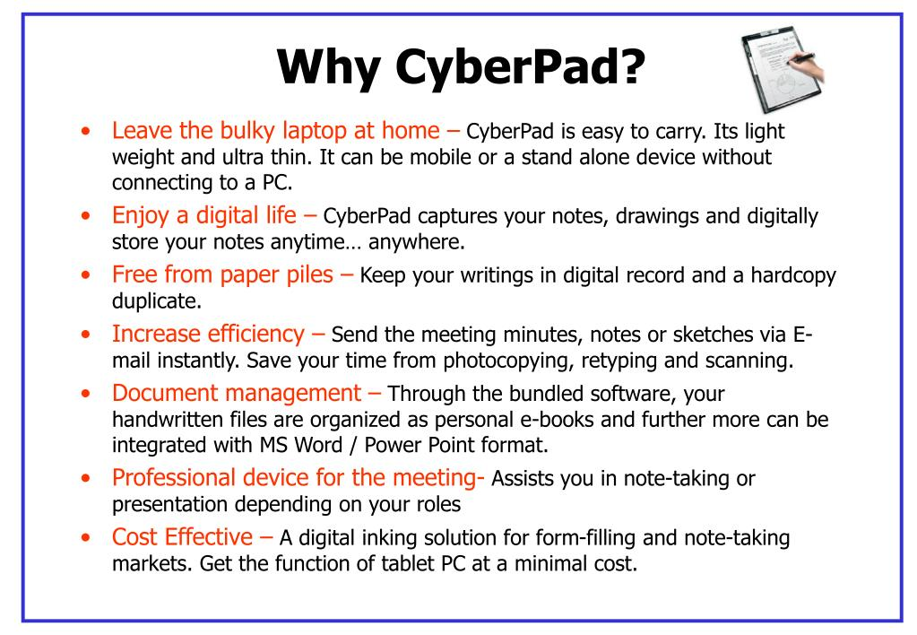 Why CyberPad?