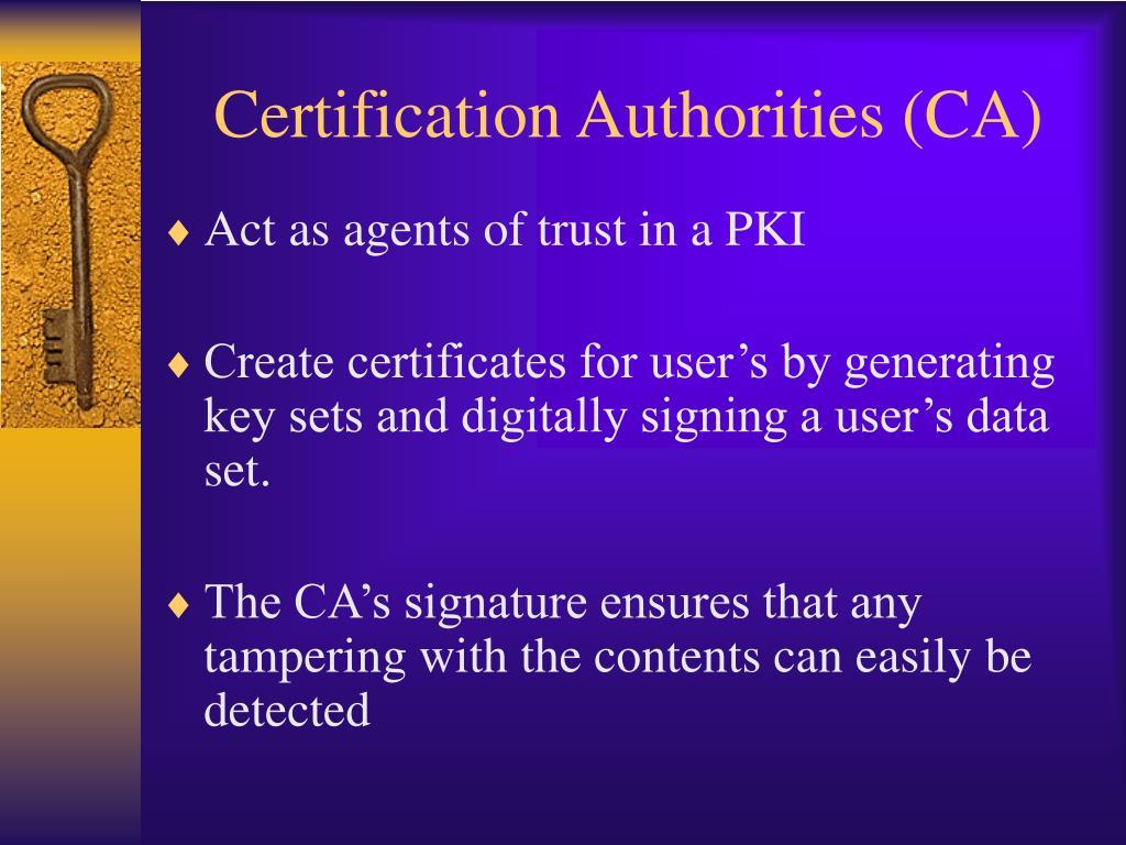 Certification Authorities (CA)