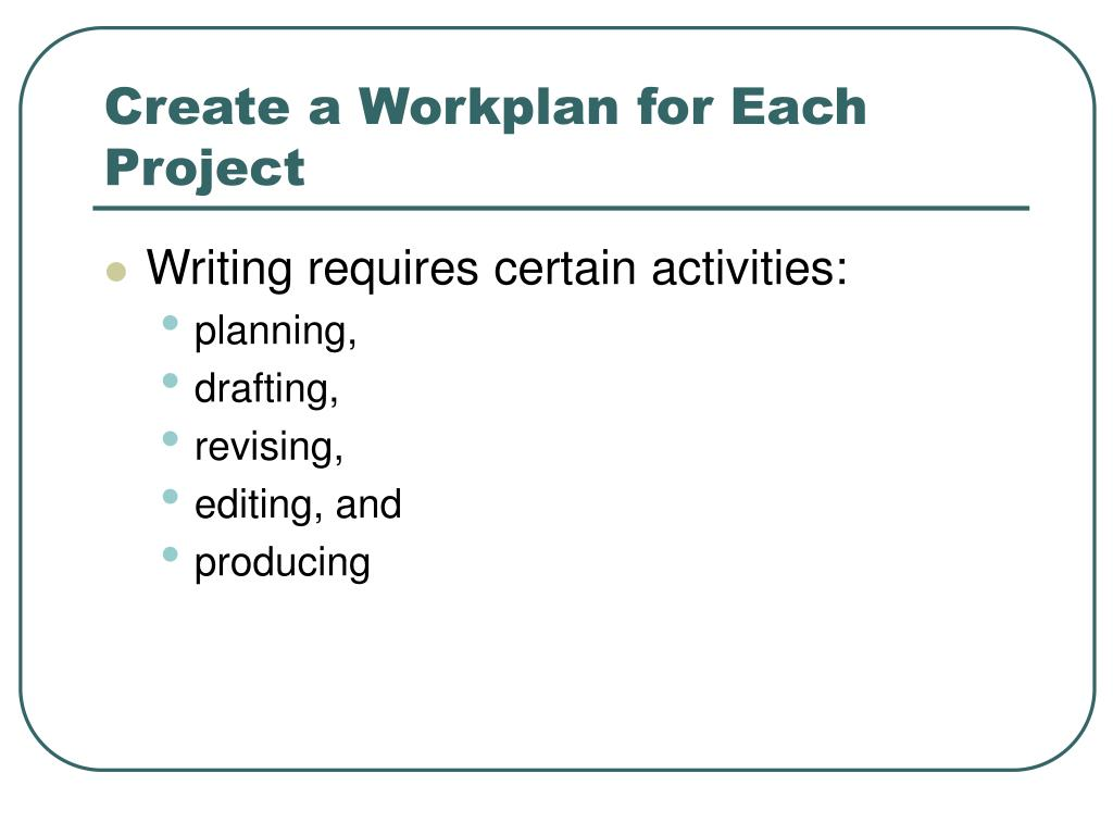 Create a Workplan for Each Project