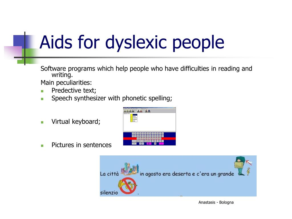 Aids for dyslexic people