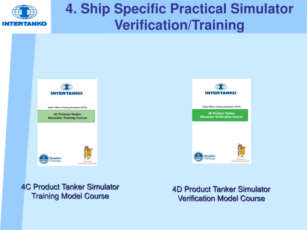 4. Ship Specific Practical Simulator Verification/Training