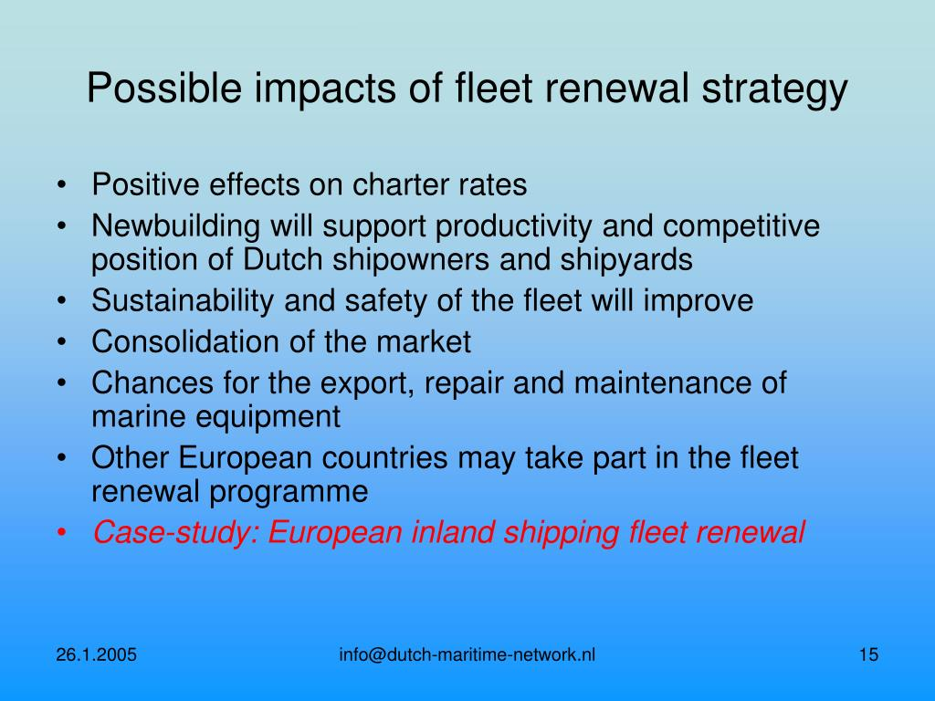 Possible impacts of fleet renewal strategy