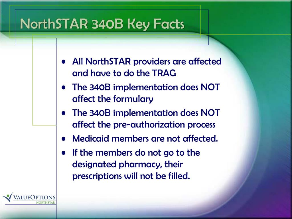 NorthSTAR 340B Key Facts