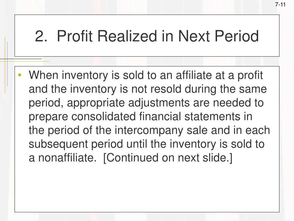 2.  Profit Realized in Next Period