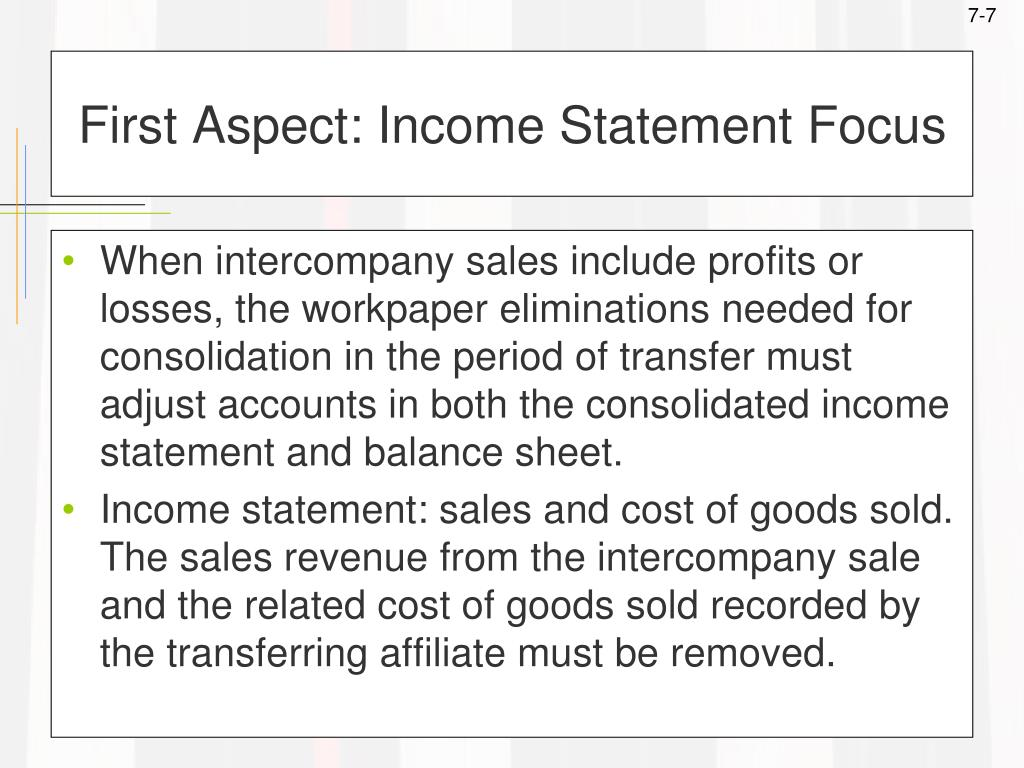 First Aspect: Income Statement Focus