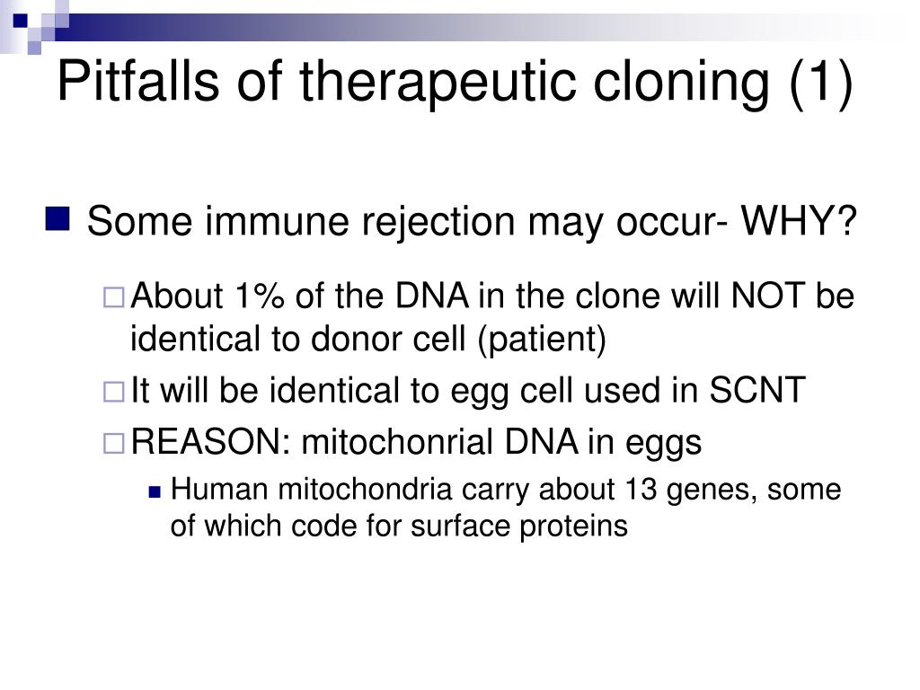 Pitfalls of therapeutic cloning (1)