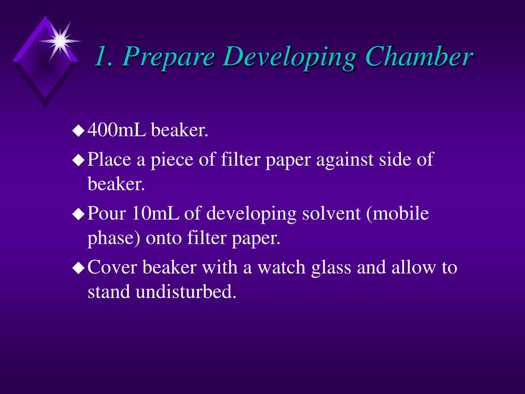 1. Prepare Developing Chamber