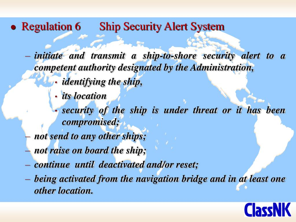 Regulation 6	Ship Security Alert System