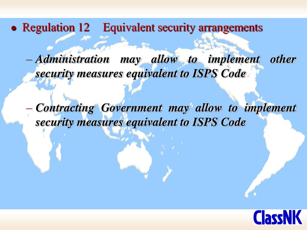 Regulation 12	Equivalent security arrangements