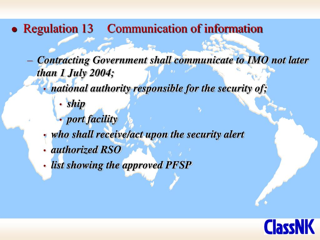 Regulation 13	Communication of information