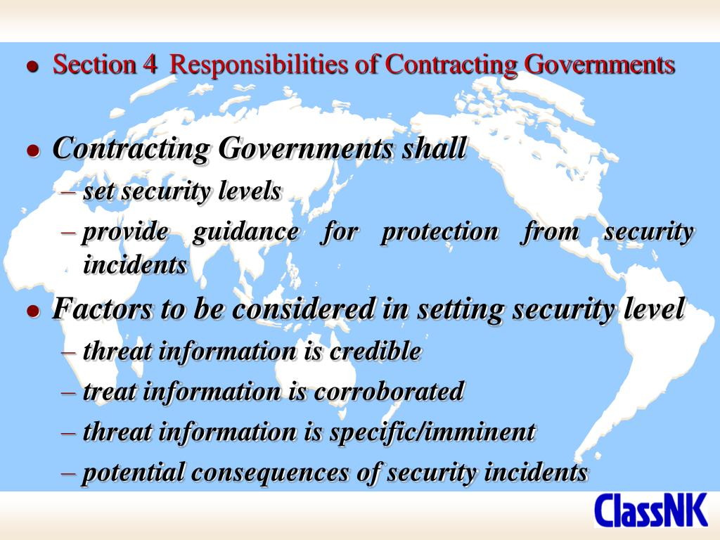 Section 4	Responsibilities of Contracting Governments