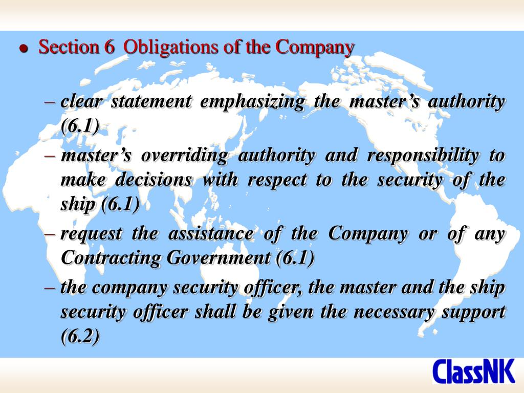 Section 6	Obligations of the Company